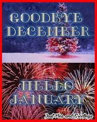 goodbye december hello january. Goodbye December Hello January In