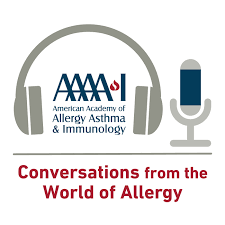 AAAAI Podcast: Conversations from the World of Allergy