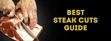 best types of steak characteristics cuts