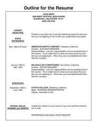 ... Excellent Ideas Outline For A Resume 8 Outline Of Resume ...