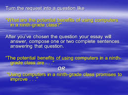 how to write a thesis statement what is a thesis statement the  turn the request into a question like what are the potential benefits of using computers in
