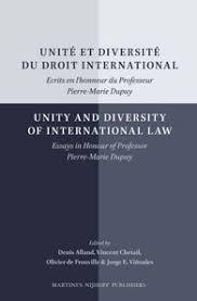 unite et diversite du droit international unity and diversity of  unite et diversite du droit international unity and diversity of international law