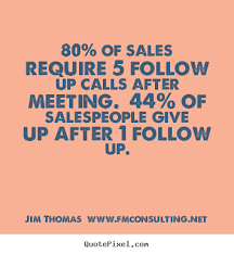 sales follow up 80 of sales require 5 follow up calls after meeting 44 of