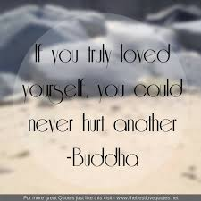 Truly Love Quotes Gorgeous Inspirational Quotes By Buddha The Best Love Quotes