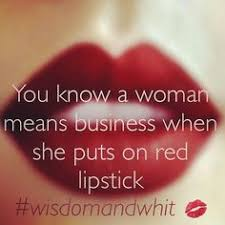 Red Beauty Quotes Best of Lipstick Quote My Quote