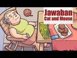 Benar salahpilihlah jawaban b jika benar dan s jika salah pada pernyataan di bawah ini! Jawaban Cat And Mouse Find Out Discovery Youtube