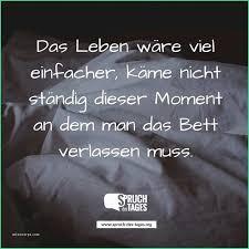 Spruch Des Tages Lustig Schön Bekannte Sprüche Leben Lustig Mu32