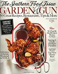 garden and gun magazine. Garden And Gun Magazine (October/November, 2016) Southern Food Issue