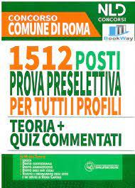 1512 POSTI CONCORSO COMUNE DI ROMA . - libreriatestiuniversitari.it