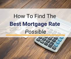 Lowest Mortgage Rates How To Find The Best Mortgage Rates