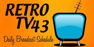Retro Tv Online Retro Tv 43 Schedule 99 7 Max Fm