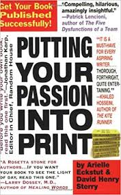 Putting Your Passion Into Print Get Your Book Published