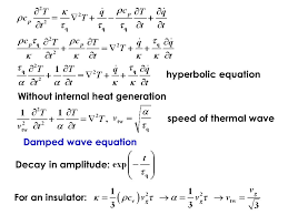 3 without internal heat generation damped wave equation decay in amplitude for an insulator hyperbolic equation sd of thermal wave