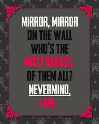 Mirror Mirror On The Wall Quote Impressive 48 Best Images About Favorite Quotes On Pinterest Mirror Mirror