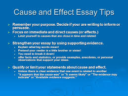 cause and effect by mrs topliff cause and effect  cause the  12 cause and effect essay tips  remember your purpose