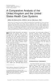 a comparative analysis of the uk and us health care systems the health care manager volume 26 number 3 pp