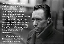 Albert Camus Quotes Delectable Quote By Albert Camus €�In Short Whoever Does Violence To Truth Or