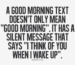 Good Morning Handsome Quotes Best Of Thinking About You Love Wisdom Quotes Pinterest Morning