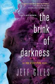 jeff giles reveals the cover for edge of everything sequel the brink of darkness