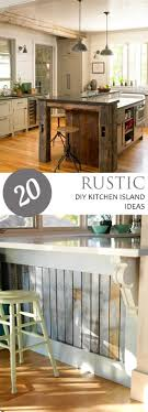 Rustic Kitchens 17 Best Ideas About Rustic Kitchen Island On Pinterest Rustic