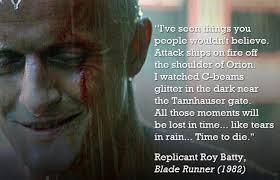 Blade Runner Quotes Beauteous Androids And Replicants SPOILER ALERT Digital Studies 48