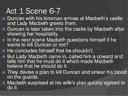 outline of macbeth act to act  act 1 scene 6 7