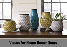 Home Decor Item And This Vases For Home Decor Items Home Decoration Items