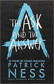 The Ask and the Answer (Chaos Walking): Amazon.de: Patrick Ness ...
