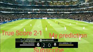Real Madrid vs Villarreal | LaLiga - Matchday 37 | My prediction | Full HD  Gameplay