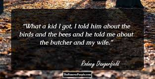 40 Rodney Dangerfield Quotes You Must Know Unique Rodney Dangerfield Quotes