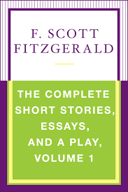 the complete short stories essays and a play volume ebook by  cvr9780743254694 9780743254694 hr