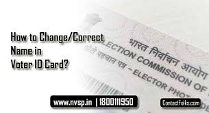 how to change correct name in voter id