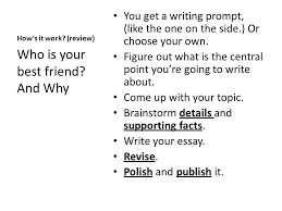 expository essay lesson ppt  who is your best friend and why