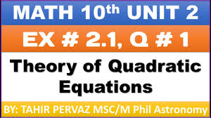math 10th theory of quadratic equations exercise 2 1 question 1