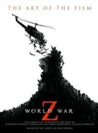 world war z the art of the film deep focus review movie it s as though the makers of the book are trying to sell us the movie but only devotees of the movie would ever buy this book