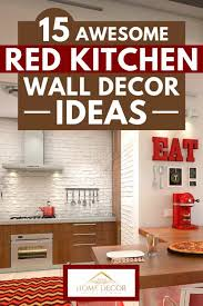 15 awesome red kitchen wall decor ideas
