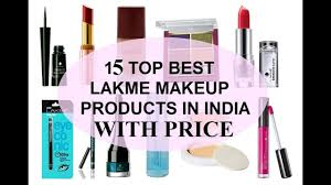 15 best lakme makeup s in india with