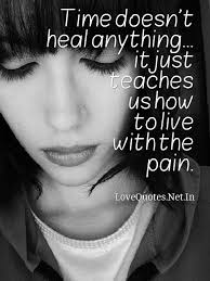 Sad Love Quotes That Make You Cry Time Doesn't Heal Anythi Flickr Gorgeous Love Quotes That Make You Cry
