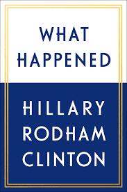 Hillary Clinton book title announced: \u0027What Happened\u0027 - SFGate