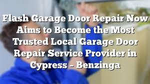 local garage door repairFlash Garage Door Repair Now Aims to Become the Most Trusted Local