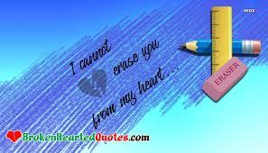 heart broken status wallpaper i cannot erase you from my heart
