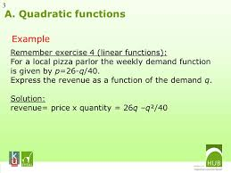 3 a quadratic functions example remember exercise 4