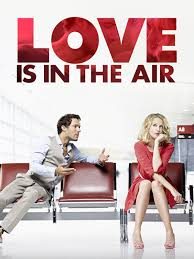 Amazon.de: Love is in the Air (2013) ansehen