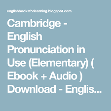 Cambridge English Pronunciation In Use Elementary
