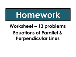 writing identifying equations of parallel perpendicular lines worksheet problems graphing and pdf