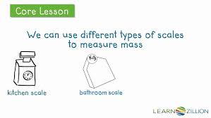 3 Md 2 Anchor Chart Lesson Video For Understand Mass And How Mass Is Measured