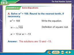 example 4 a solve equations a solve w 2 169 round to the