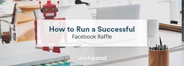 How To Run A Successful Facebook Raffle 2019