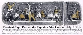 amistad essay amistad rebellion slave revolt