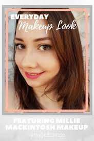everyday makeup look using millie mackintosh makeup with quick review beauty bourjois everyday makeup look makeup millie mackintosh